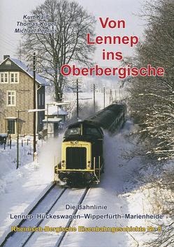 Von Lennep ins Oberbergische von Kaiß,  Kurt, Kugel,  Thomas, Peplies,  Michael