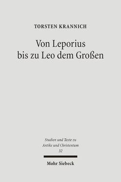 Von Leporius bis zu Leo dem Großen von Krannich,  Torsten