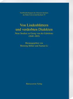 Von Lindenblättern und verderbten Dialekten von Klöter,  Henning, Li,  Xuetao