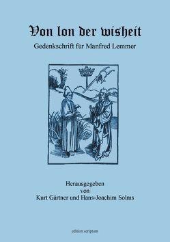 Von lon der wisheit von Gärtner,  Kurt, Solms,  Hans Joachim