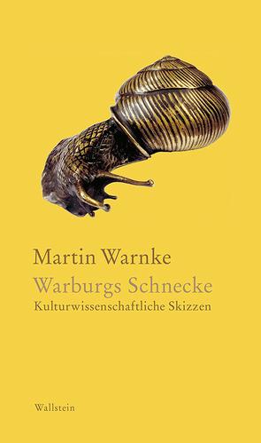 Warburgs Schnecke von Bormuth,  Matthias, Warnke,  Martin