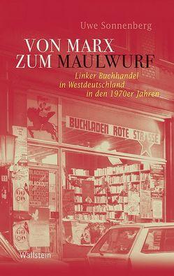 Von Marx zum Maulwurf von Sonnenberg,  Uwe