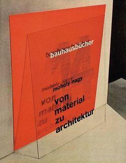 von material zu architektur von Jaeggi,  Annemarie, Moholy-Nagy,  László