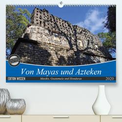 Von Mayas und Azteken – Mexiko, Guatemala und Honduras (Premium, hochwertiger DIN A2 Wandkalender 2020, Kunstdruck in Hochglanz) von Flori0
