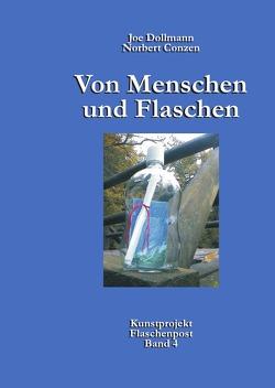 Von Menschen und Flaschen von Conzen,  Norbert, Dollmann,  Joe