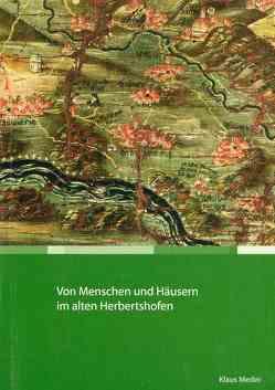 Von Menschen und Häusern im alten Herbertshofen von Meder,  Klaus