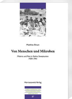 Von Menschen und Mikroben von Braun,  Matthias
