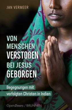 Von Menschen verstoßen – bei Jesus geborgen von Vermeer,  Jan
