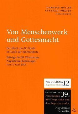 Von Menschenwerk und Gottesmacht von Förster,  Guntram, Mueller,  Christof