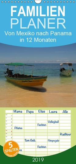 Von Mexiko nach Panama in 12 Monaten – Familienplaner hoch (Wandkalender 2019 , 21 cm x 45 cm, hoch) von B.,  Heidi