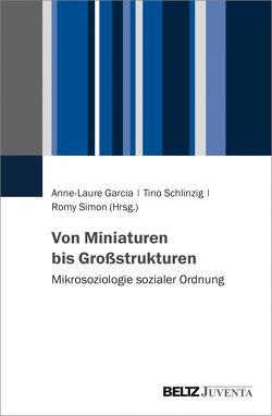 Von Miniaturen bis Großstrukturen von Garcia,  Anne-Laure, Schlinzig,  Tino, Simon,  Romy