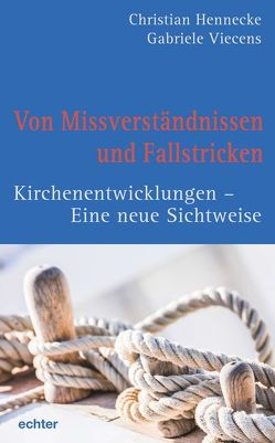 Von Missverständnissen und Fallstricken von Hennecke,  Christian, Viecens,  Gabriele
