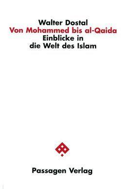 Von Mohammed bis al-Qaida von Dostal,  Walter