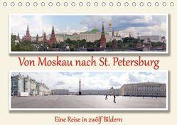 Von Moskau nach St. PetersburgAT-Version (Tischkalender 2019 DIN A5 quer) von Sahlender,  Andreas