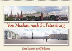 Von Moskau nach St. PetersburgAT-Version (Wandkalender 2019 DIN A2 quer) von Sahlender,  Andreas