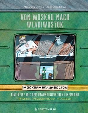Von Moskau nach Wladiwostok von Desnitskaya,  Anna, Hoffmann,  Lorenz, Litwina,  Alexandra, Weiler,  Thomas