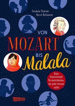 Von Mozart bis Malala von Hellmeier,  Horst, Thörner,  Cordula