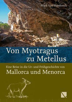 Von Myotragus zu Metellus von Van Strydonck,  Mark
