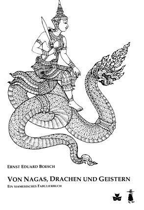 Von Nagas, Drachen und Geistern
