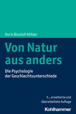 Von Natur aus anders von Bischof-Köhler,  Doris, Zmyj,  Norbert