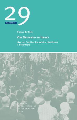 Von Naumann zu Heuss von Hertfelder,  Thomas