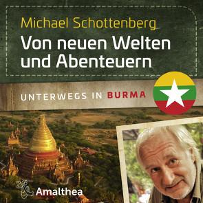 Von neuen Welten und Abenteuern von Schottenberg,  Michael
