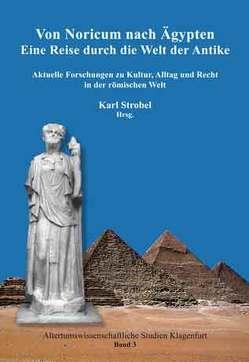 Von Noricum nach Ägypten von Strobel,  Karl