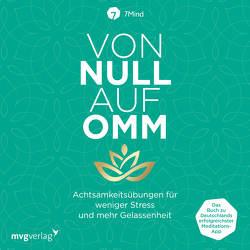 Von Null auf Omm von 7Mind, Leve,  Jonas, Ronnefeldt,  Manuel, Wolter,  Peter Wolter