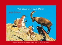 Von Oberstdorf nach Meran von Billmann,  Ralph