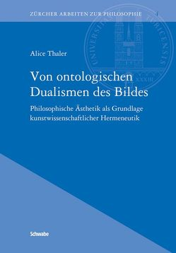 Von ontologischen Dualismen des Bildes von Thaler,  Alice