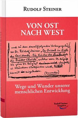 Von Ost nach West von Steiner,  Rudolf