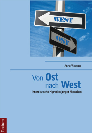 """Von """"Ost"""" nach """"West"""" von Wessner,  Anne"""