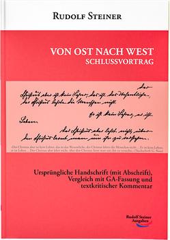 Von Ost nach West – Schlussvortrag von Steiner,  Rudolf