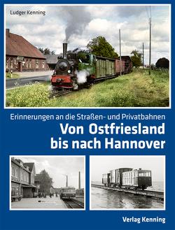 Von Ostfriesland bis nach Hannover von Kenning,  Ludger