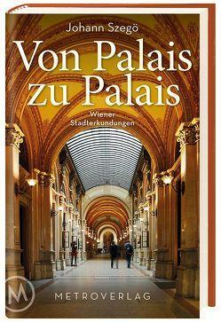 Von Palais zu Palais von Szegö,  Johann