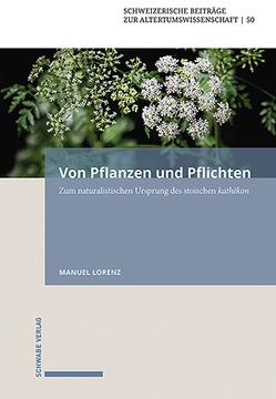 Von Pflanzen und Pflichten von Lorenz,  Manuel