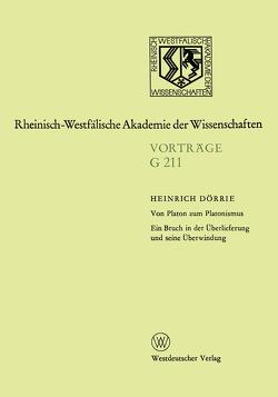 Von Platon zum Platonismus Ein Bruch in der Überlieferung und seine Überwindung von Doerrie,  Heinrich