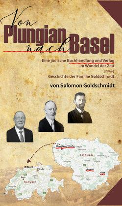Von Plungian nach Basel von Goldschmidt,  Salomon