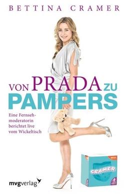 Von Prada zu Pampers von Cramer,  Bettina