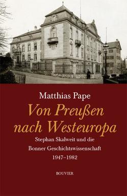 Von Preußen nach Westeuropa von Pape,  Matthias