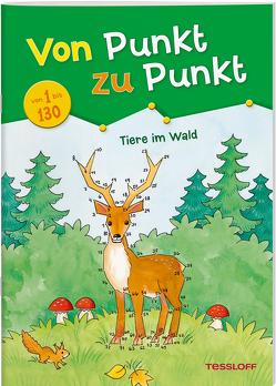 Von Punkt zu Punkt. Tiere im Wald von Beurenmeister,  Corina, Tessloff Verlag