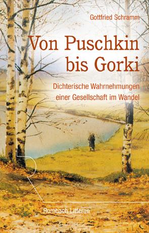 Von Puschkin bis Gorki von Schramm,  Gottfried