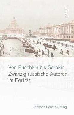 Von Puschkin bis Sorokin von Döring,  Johanna Renate