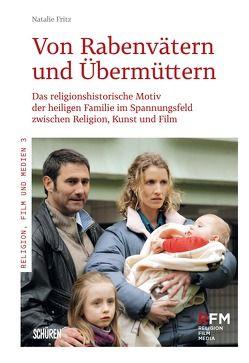 Von Rabenvätern und Übermüttern von Fritz,  Natalie
