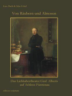 Von Räubern und Almosen von Bach,  Lino, Fobel,  Silas