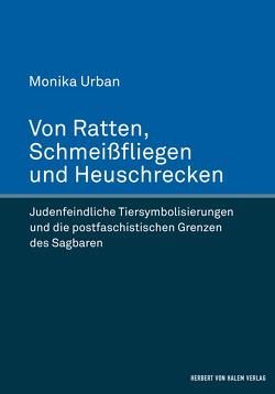 Von Ratten, Schmeißfliegen und Heuschrecken von Urban,  Monika
