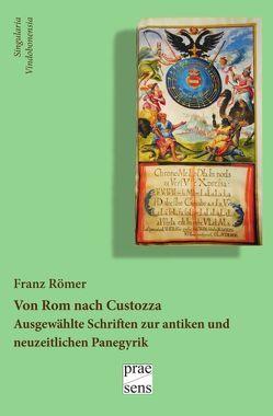 Von Rom nach Custozza von Amann-Bubenik,  Johannes, Klecker,  Elisabeth, Römer,  Franz