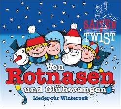 Von Rotnasen und Glühwangen von Ostgathe,  Dorothe, Saitentwist, Schigulski,  Christian
