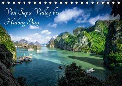 Von Sapa Valley bis Halong Bay (Tischkalender 2019 DIN A5 quer) von Gundlach,  Joerg
