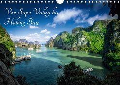 Von Sapa Valley bis Halong Bay (Wandkalender 2019 DIN A4 quer) von Gundlach,  Joerg